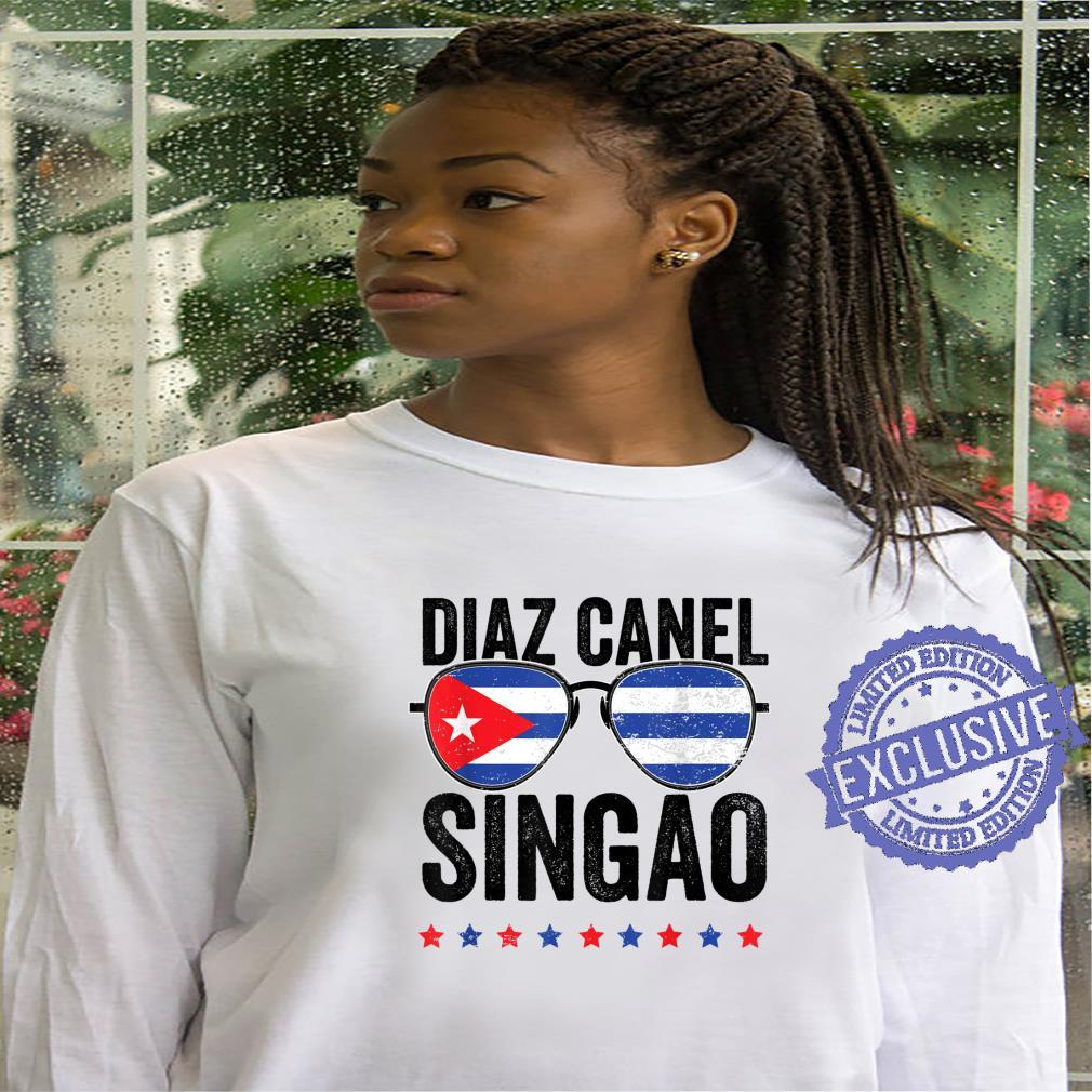 Diaz Canel Singao Sos Cuba Flag Libre Libertad Free Cuba Shirt hoodie