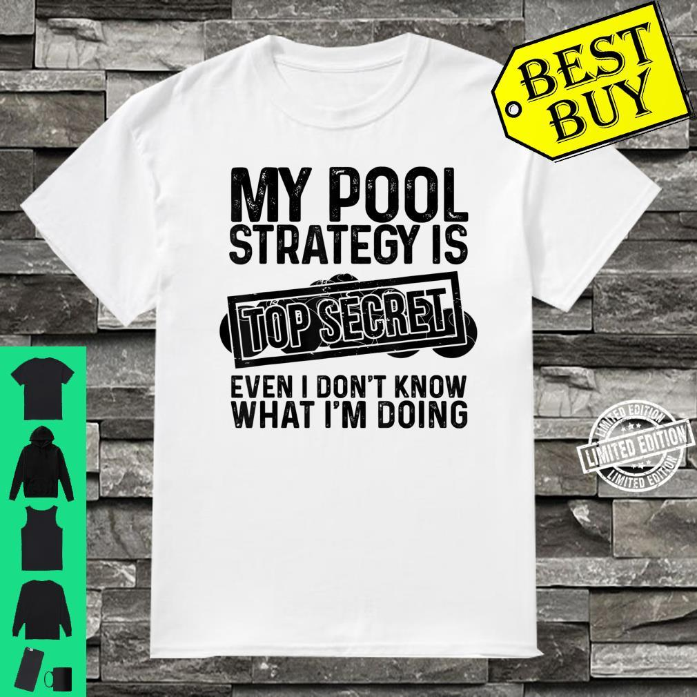 Funny Pool Player Billiards Game Play Shirt