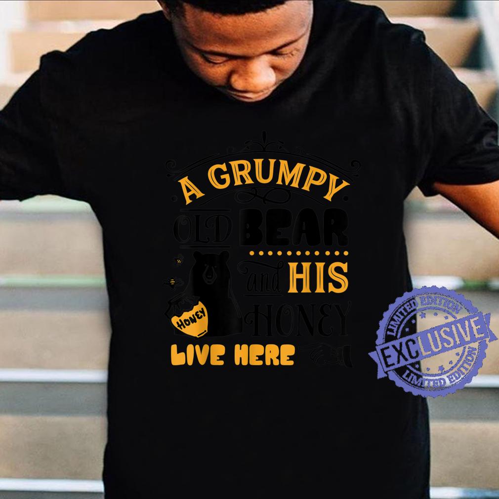 Grumpy old bear & his honey live here family bday Xmas Shirt