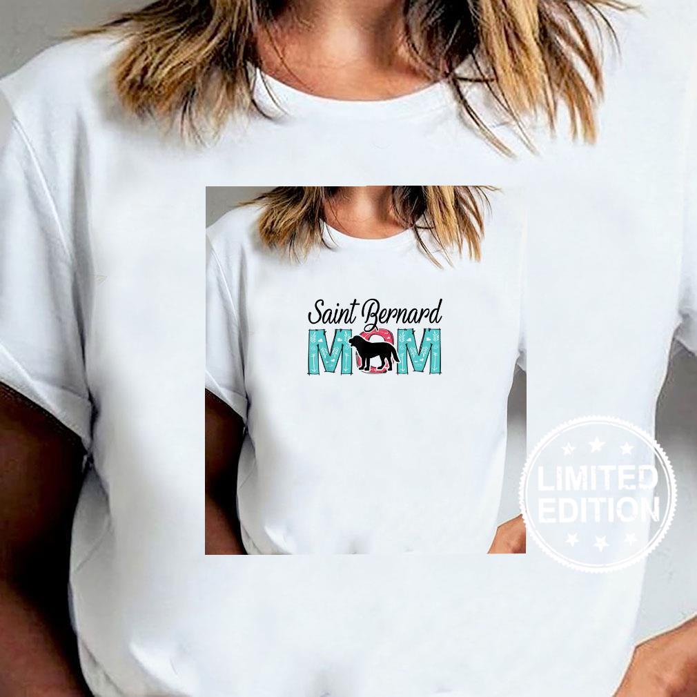 Saint Bernard Mom Shirt Dog Mom Shirt