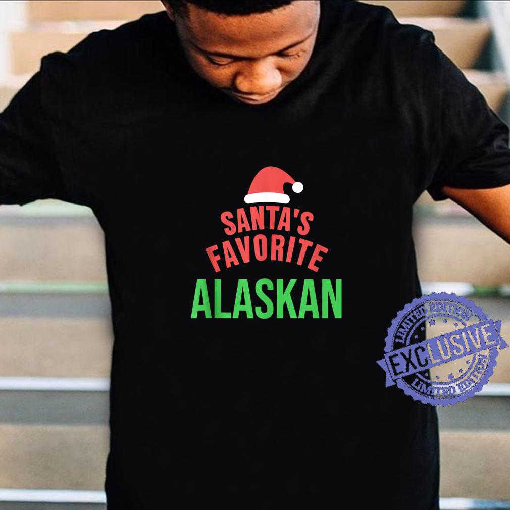 Santas Favorite Alaskan Alaska Xmas Christmas Shirt