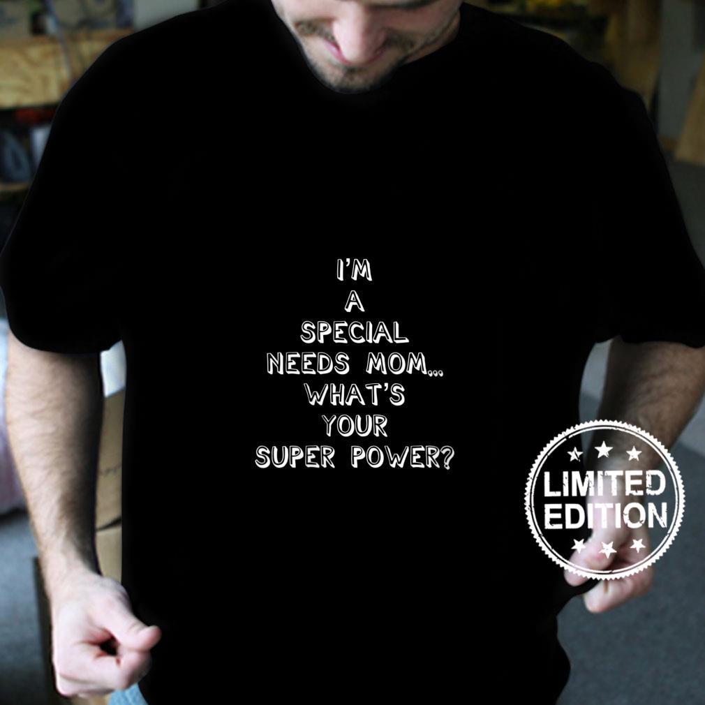 Womens Special Needs Mom Shirt