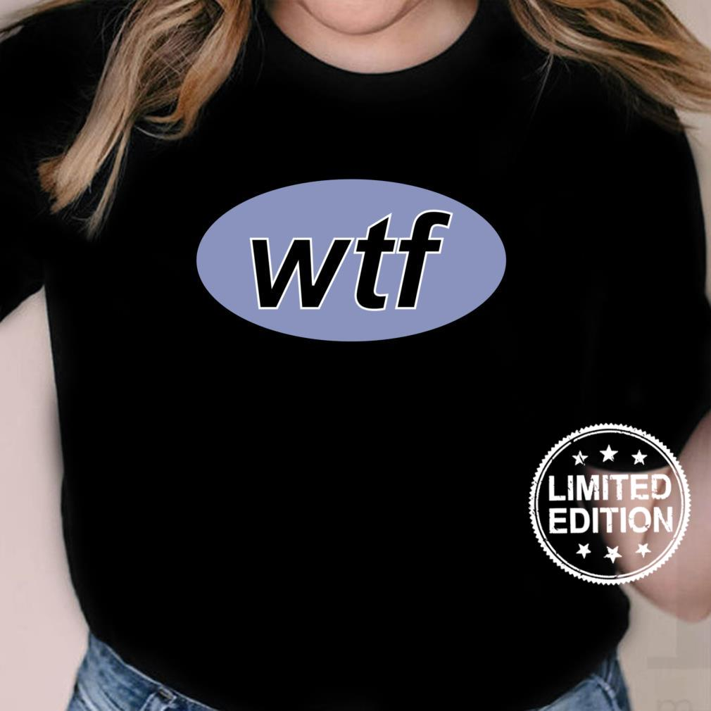 Wtf php SelfDeprecating Humor Software Developer Design Shirt ladies tee