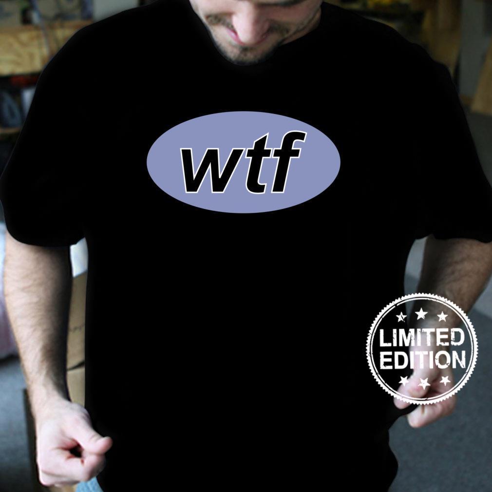 Wtf php SelfDeprecating Humor Software Developer Design Shirt