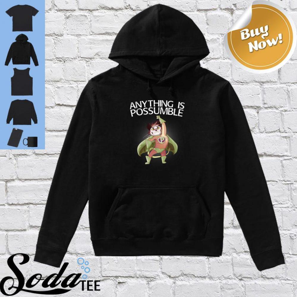 Anything Is Possumble Superhero Shirt hoodie