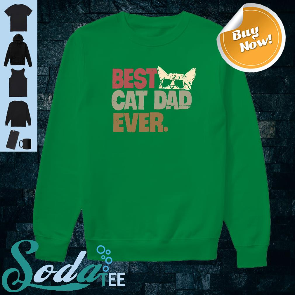 Best cat dad ever shirt sweater