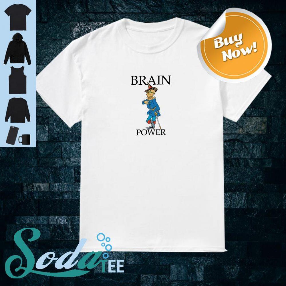 Brain Power Wizard Of OZ Shirt