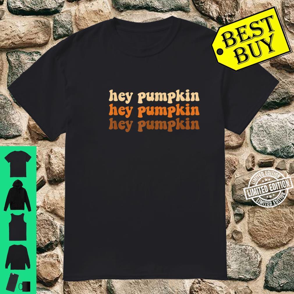 Cute Boho Hey Pumpkin Fall Shirt
