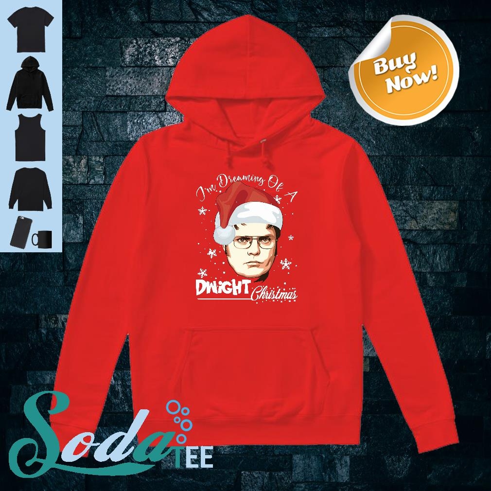 Dwight Schrute I'm dreaming of a Dwight Christmas shirt hoodie