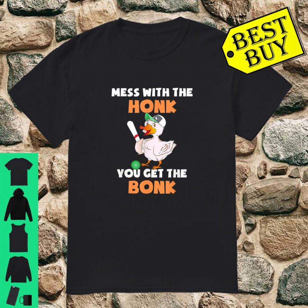 Mess With The Honk You Get The Bonk Goose Meme Shirt