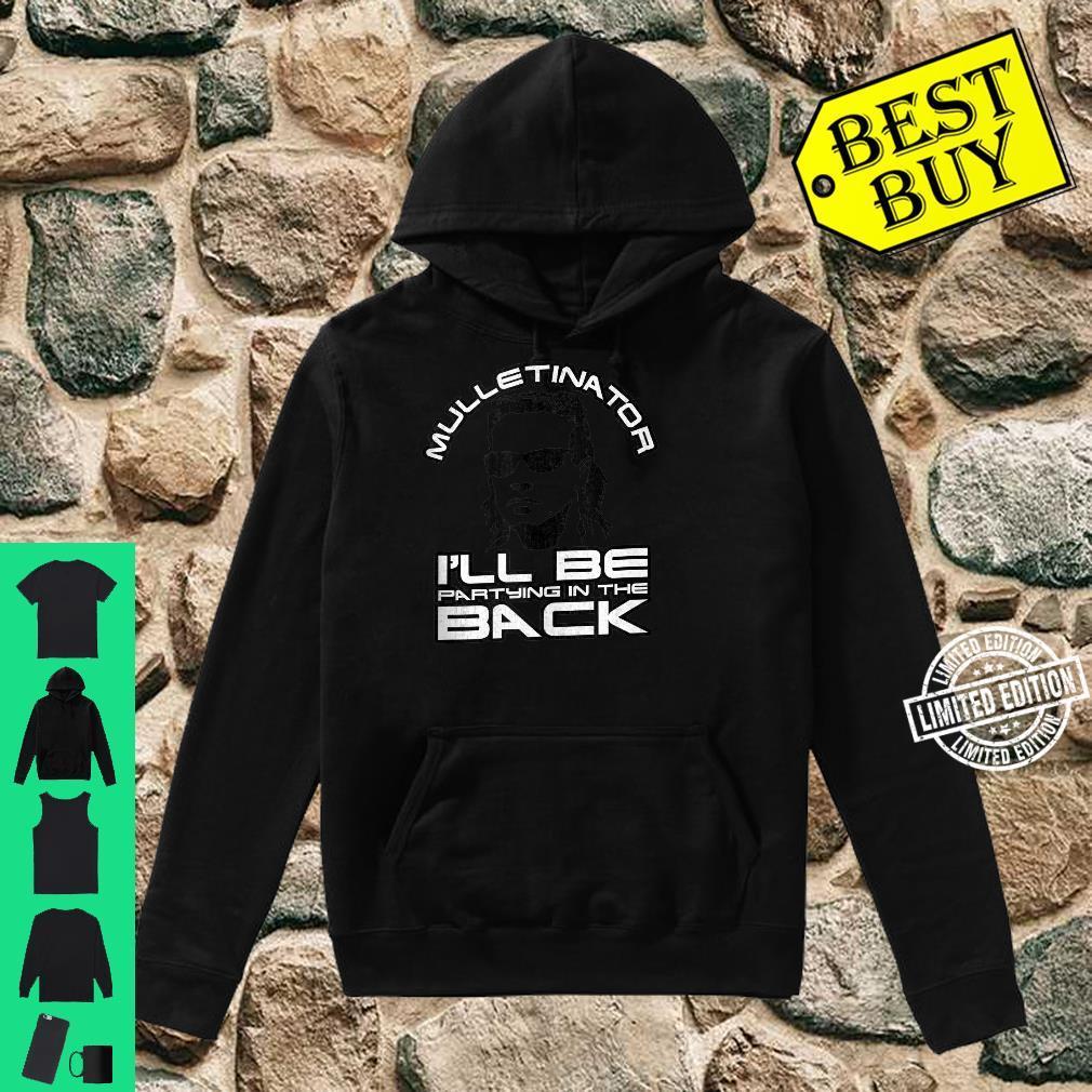 Mulletinator Funny Mullet Shirt, Redneck Mullet Shirt hoodie