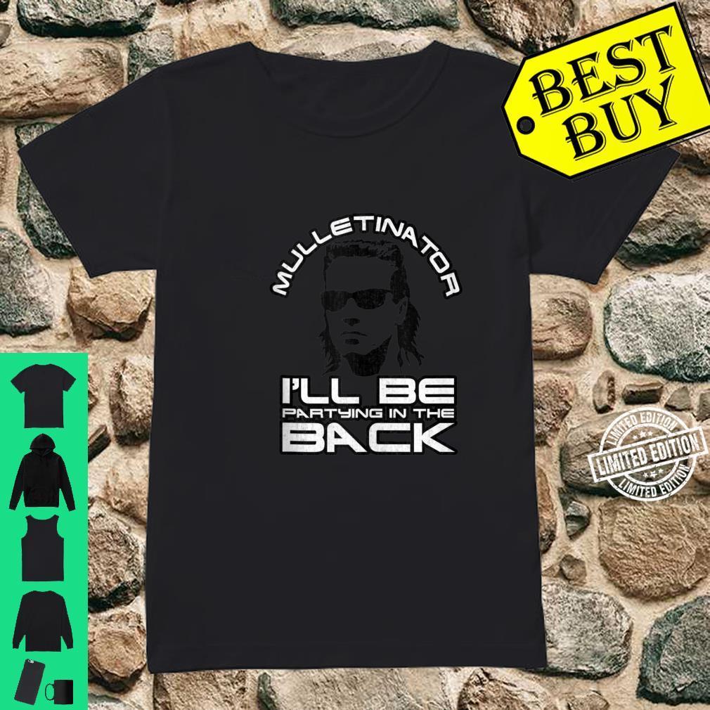 Mulletinator Funny Mullet Shirt, Redneck Mullet Shirt ladies tee