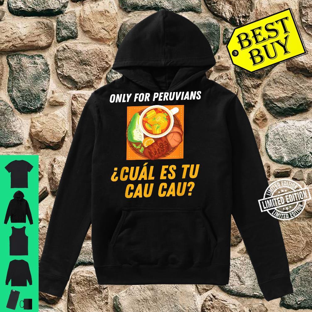 Peruvian Food Inspired Cau Cau Related Peru Cuisine Design Shirt hoodie