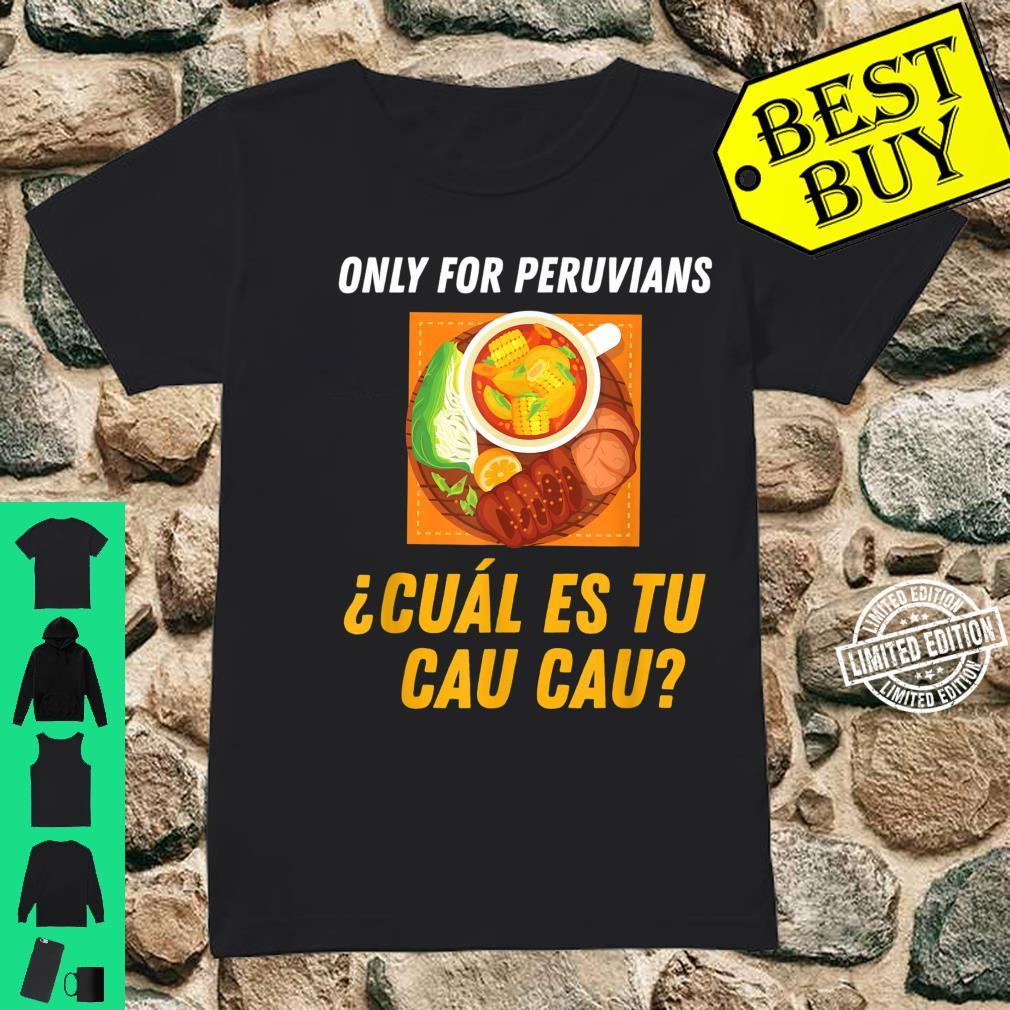 Peruvian Food Inspired Cau Cau Related Peru Cuisine Design Shirt ladies tee