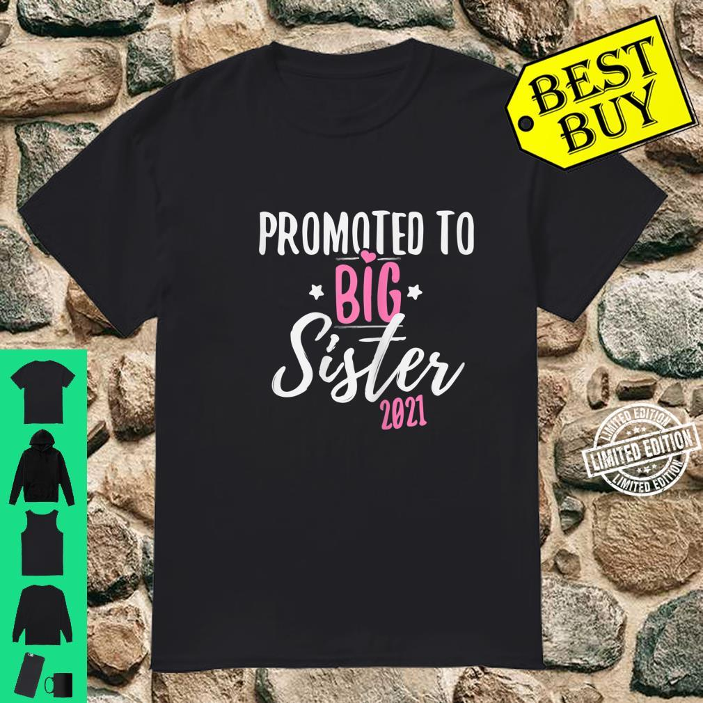 Promoted to big Sister 2021, new Sibling, Daughter Shirt