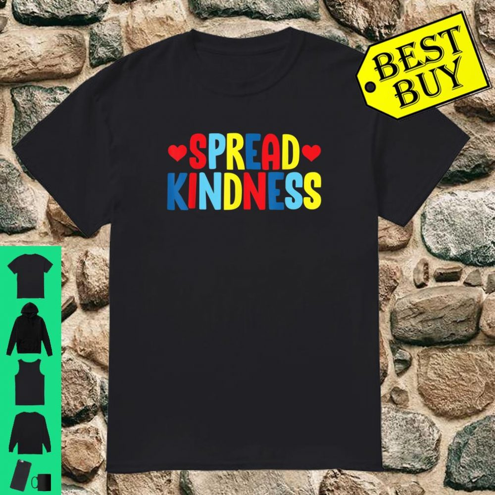 Spread Kindness Cute Anti Bullying Awareness Support Outfit shirt