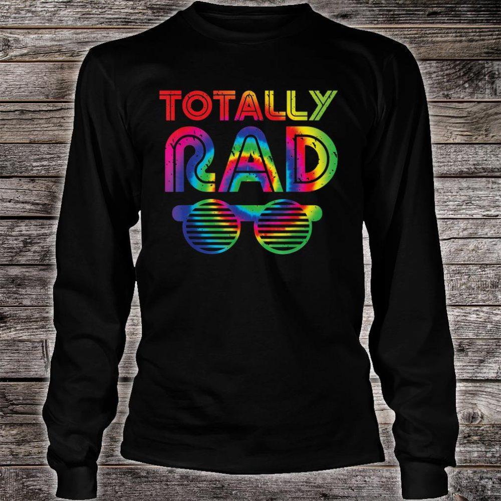 Totally Rad Tie Dye 1980's shirt long sleeved