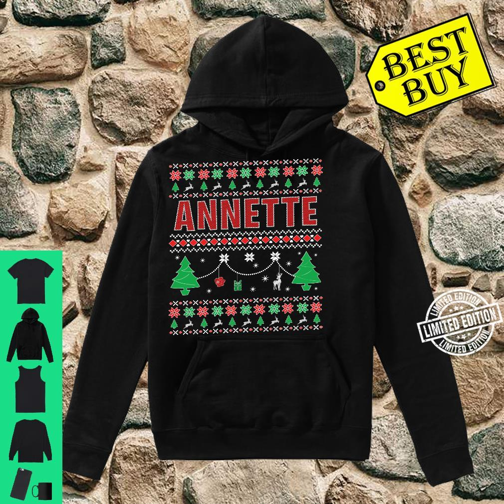 Ugly Christmas themed Personalized for Annette Shirt hoodie