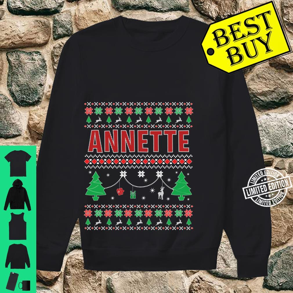 Ugly Christmas themed Personalized for Annette Shirt sweater