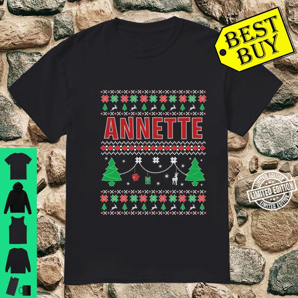 Ugly Christmas themed Personalized for Annette Shirt