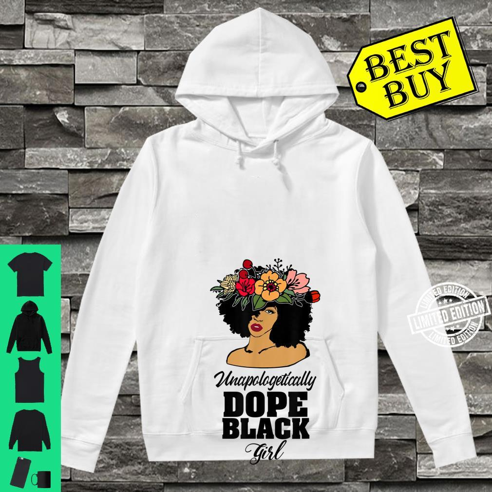 Unapologetically Dope Afro Girl Black History Pride Shirt hoodie