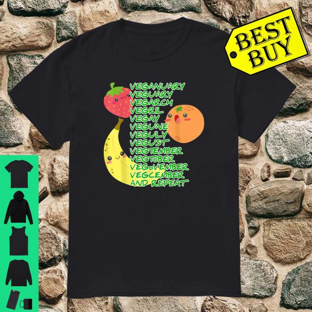 Vegan Every Month Every Year Shirt