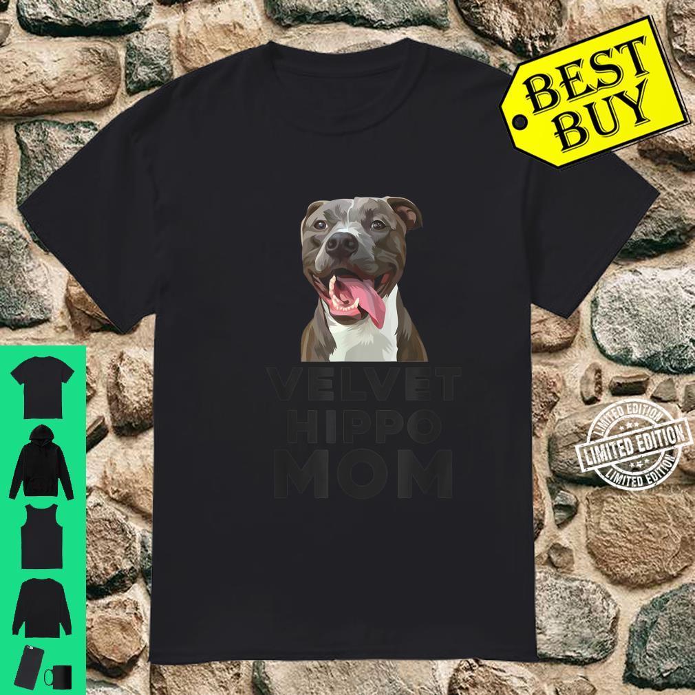Velvet Hippo Mom Pitbull Dog Owner Pitbulls Shirt