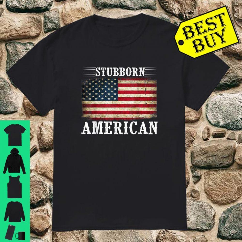 Vintage Stubborn American Flag USA Patriotic Costume shirt