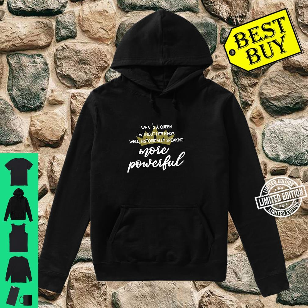 Womens Are Powerful Feminist Quote With Crown Shirt hoodie