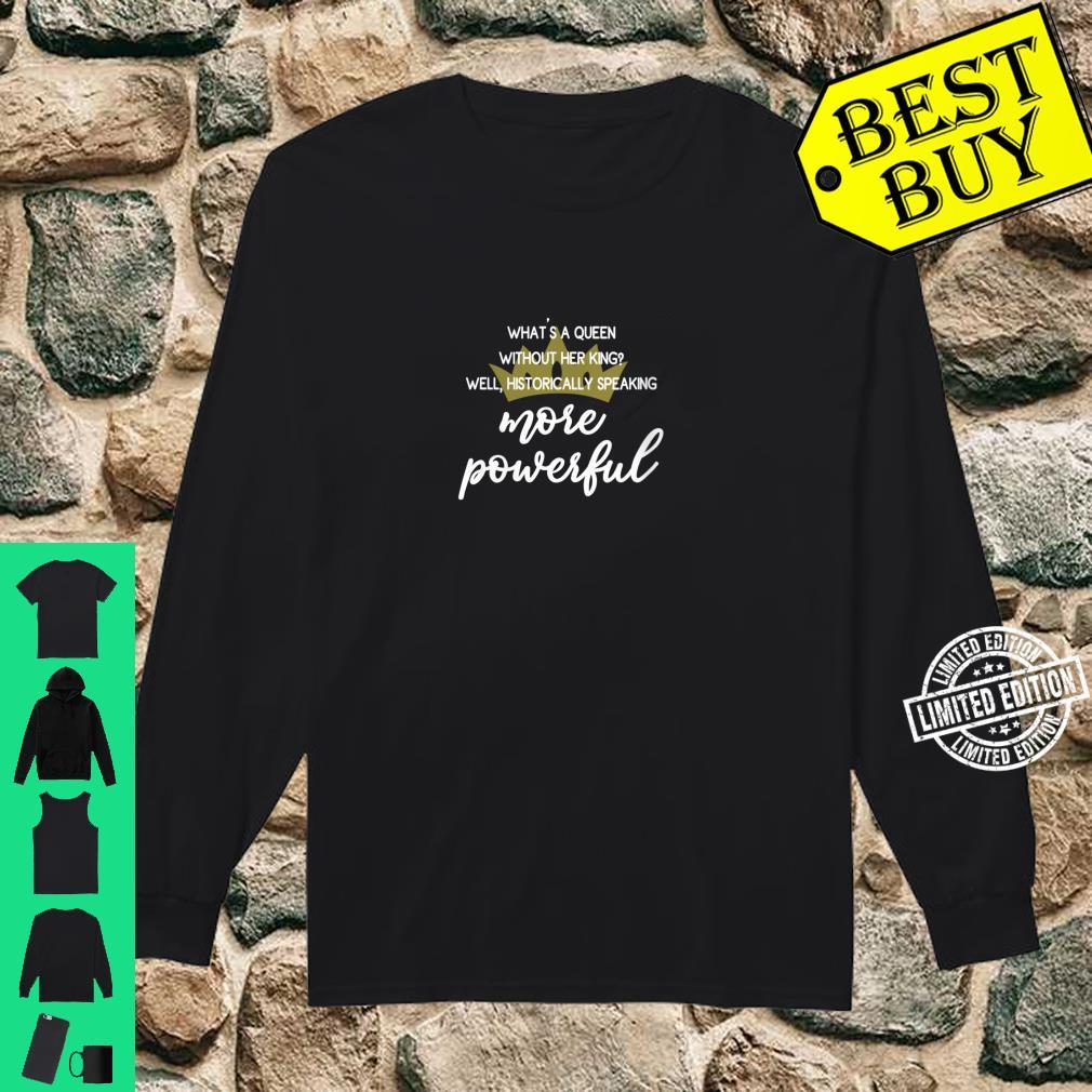 Womens Are Powerful Feminist Quote With Crown Shirt long sleeved