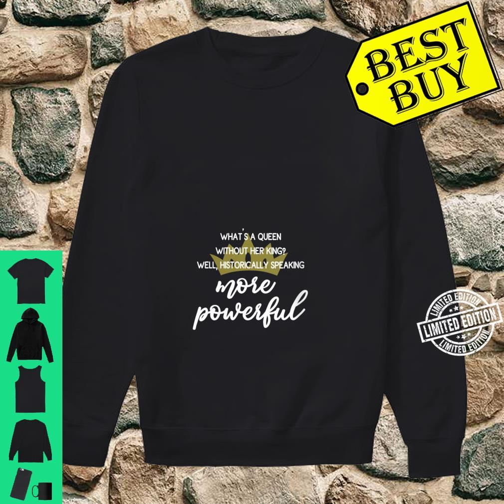Womens Are Powerful Feminist Quote With Crown Shirt sweater