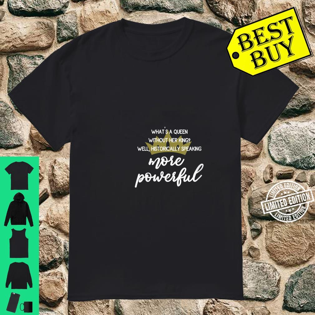 Womens Are Powerful Feminist Quote With Crown Shirt