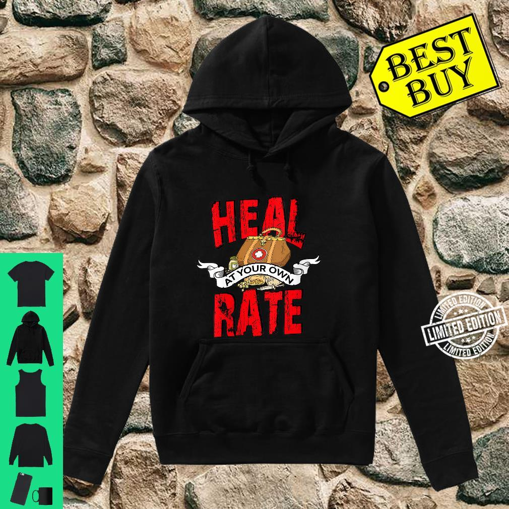 Womens Heart Bypass Surgery Recovery Heal at Your Own Rate Shirt hoodie