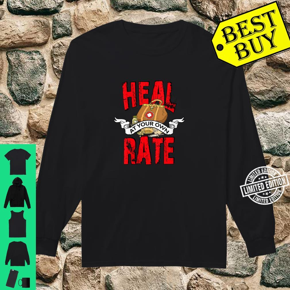 Womens Heart Bypass Surgery Recovery Heal at Your Own Rate Shirt long sleeved