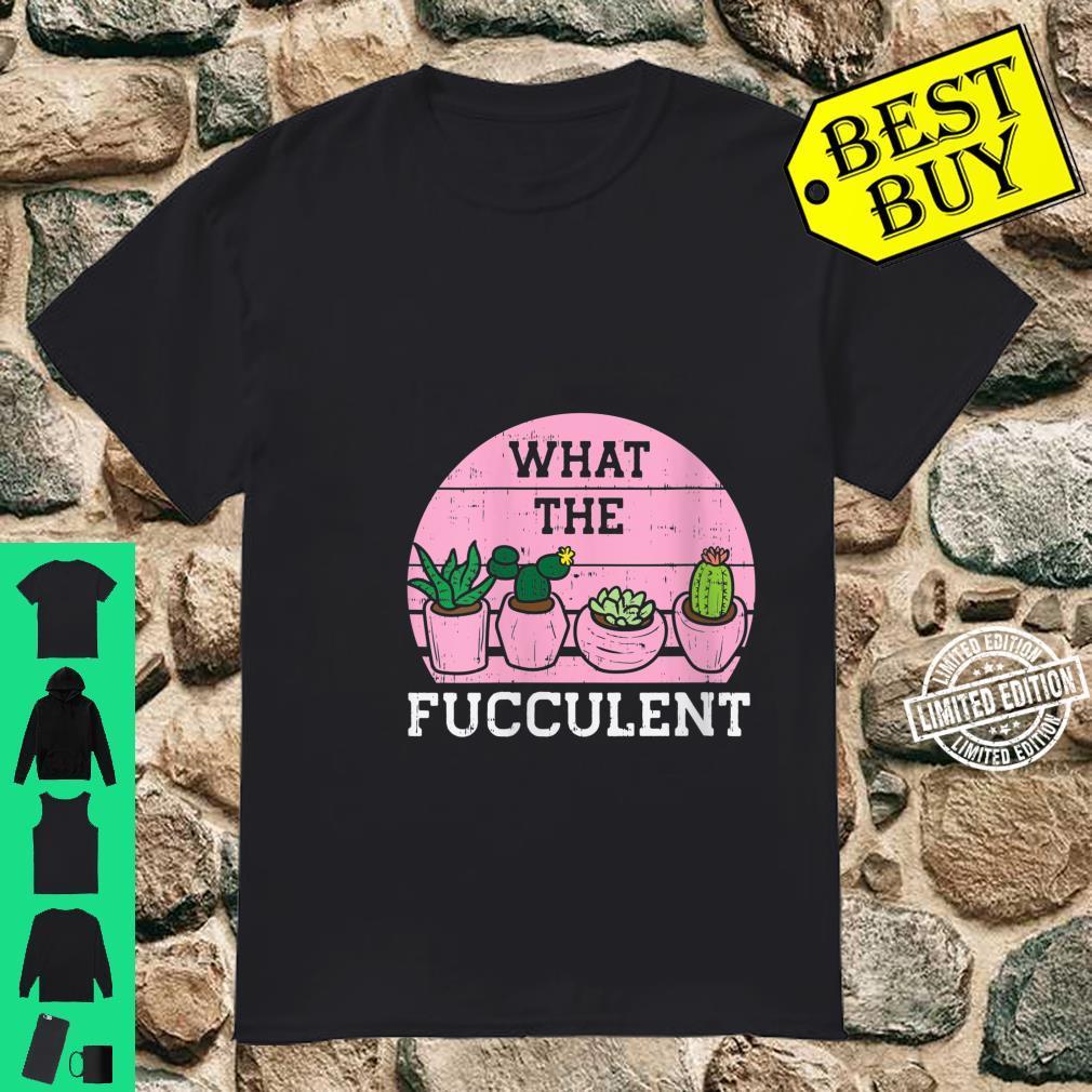 Womens What The Fucculent Pink Retro Cactus Succulent Plant Shirt
