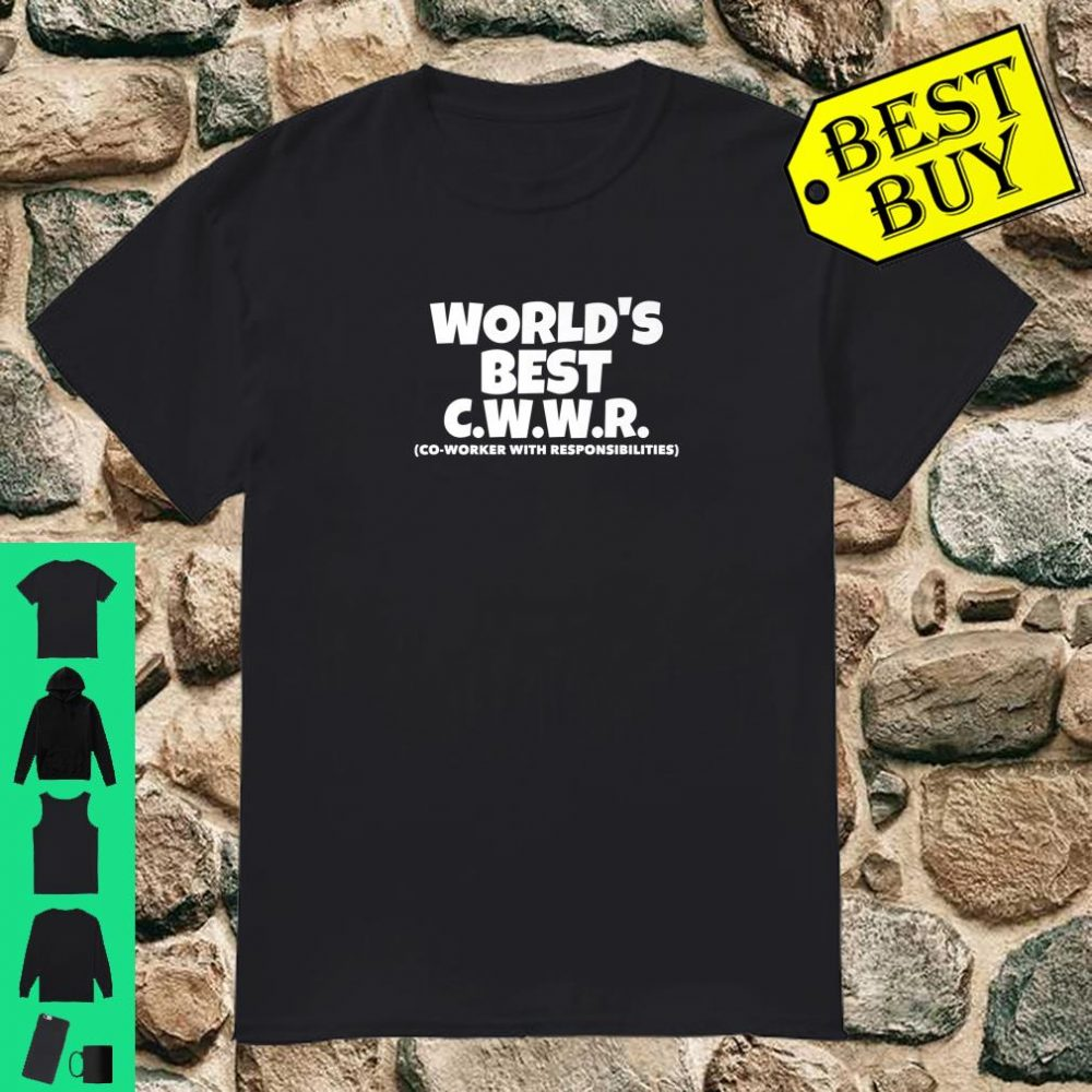 World's Best Co-Worker With Responsibilities Boss Director shirt