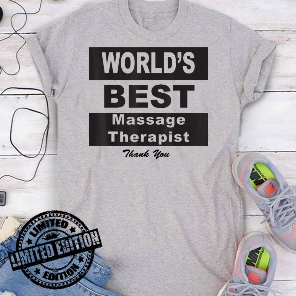 World's Best Physical Therapist Thank You shirt